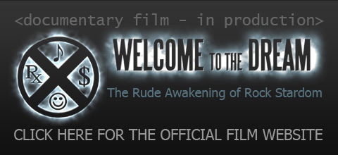 Musicians Film: Art-Money-Ego-Success-Fear | WELCOME TO THE DREAM: The Rude Awakening of Rock Stardom
